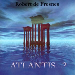 robert-de-fresnes-atlantis