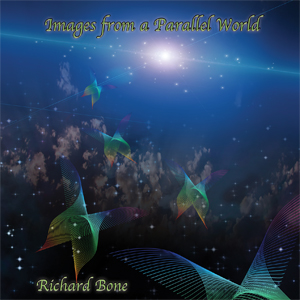 Richard Bone - Images from a Parallel World 300