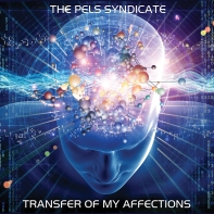 The Pels Syndicate - Transfer of My Affections 1500