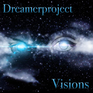 Dreamerproject - Visions ep